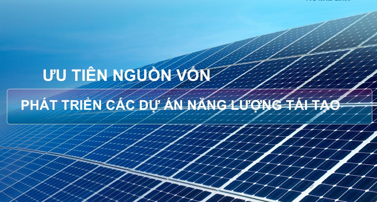 Nhiều vướng mắc trong cấp vốn cho các dự án năng lượng xanh