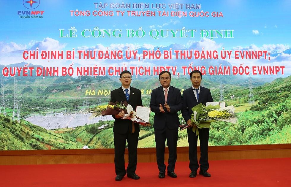 Công bố các quyết định bổ nhiệm Chủ tịch HĐTV và Tổng giám đốc Tổng công ty Truyền tải điện Quốc gia