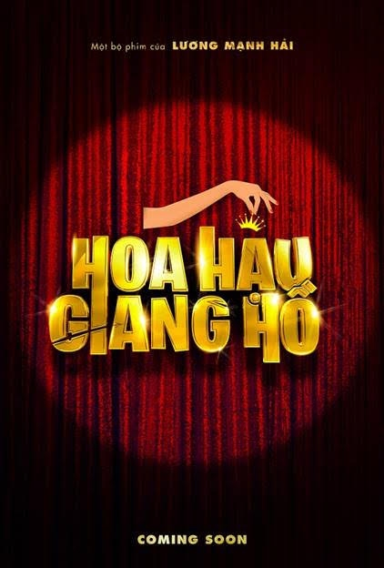 """""""Hoa hậu giang hồ"""" - Phim điện ảnh Việt đầu tiên kể về cuộc chiến nhan sắc"""